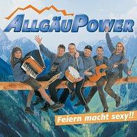 Allgau Power – Feiern macht sexy!!