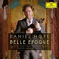 Daniel Hope – Belle Époque