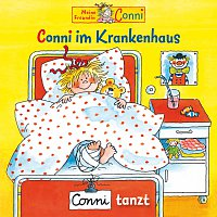 Conni – Conni im Krankenhaus / Conni tanzt
