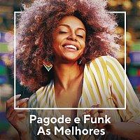 Various  Artists – Pagode e Funk As Melhores
