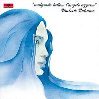 Umberto Rosario Balsamo – Malgrado Tutto...L'Angelo Azzurro [Remastered]