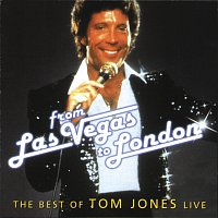 Tom Jones – From Las Vegas To London - The Best Of Tom Jones Live