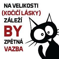 Osm Setin bez Jídla – Na velikosti (Kočičí lásky) záleží MP3