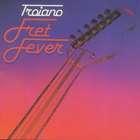 Domenic Troiano – Fret Fever