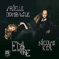 Arielle Dombasle, Nicolas Ker – Empire