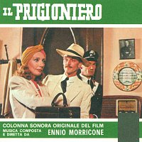 Ennio Morricone – Il prigioniero [Original Motion Picture Soundtrack]