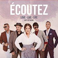 Ecoutez! – Love - Live - Life