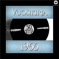 Vuosikirja – Vuosikirja 1966 - 50 hittia