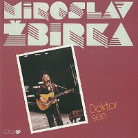 Miroslav Žbirka – Doktor sen (Opus Collection)