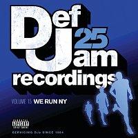 Def Jam 25, Vol. 15 - We Run NY [Explicit Version]