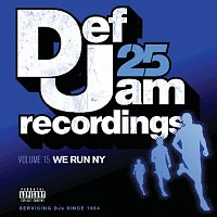 Různí interpreti – Def Jam 25, Vol. 15 - We Run NY [Explicit Version]
