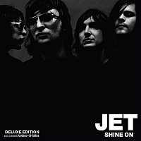 Jet – Shine On (Deluxe Edition)