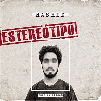 Rashid – Estereótipo