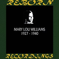Mary Lou Williams – The Chronological Mary Lou Williams (1927-1940) (HD Remastered)