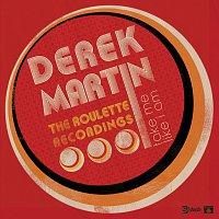 Derek Martin – Take Me Like I Am - The Roulette Recordings