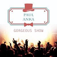 Paul Anka – Gorgeous Show