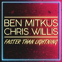 Ben Mitkus, Chris Willis – Faster Than Lightning