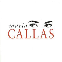 Maria Callas – Popular Music from Tv, Film & Opera