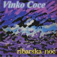 Vinko Coce – Ribarska noć