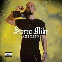 Stereo Mike – Aneli3h
