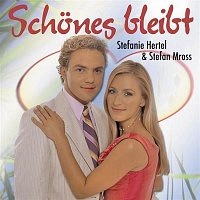 Stefanie Hertel & Stefan Mross – Schones bleibt