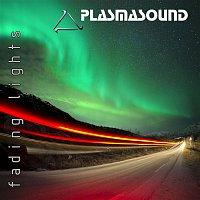 Plasmasound – Fading Lights