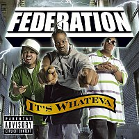 Federation – It's Whateva