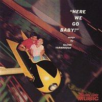 Glenn Yarbrough – Here We Go, Baby