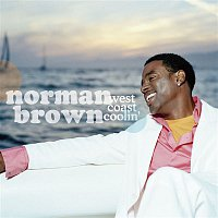 Norman Brown – West Coast Coolin'