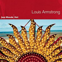 Louis Armstrong – Jazz Moods - Hot