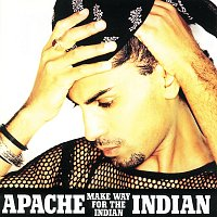 Apache Indian – Make Way For The Indian