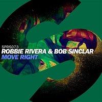Robbie Rivera, Bob Sinclar – Move Right