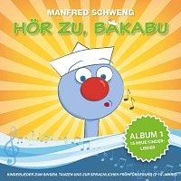 Manfred Schweng – Hor zu, Bakabu - Album 1