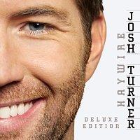 Josh Turner – Haywire [Deluxe Edition]