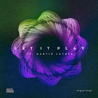 Miguel Migs – Let It Play