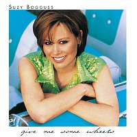 Suzy Bogguss – Give Me Some Wheels
