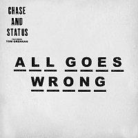 Chase & Status, Tom Grennan – All Goes Wrong [Dawn Wall Remix]