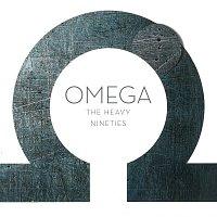 Omega – The Heavy Nineties