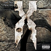 DMX – ...And Then There Was X