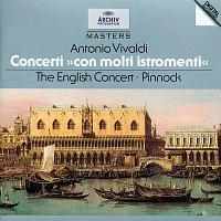 "The English Concert, Trevor Pinnock – Vivaldi: Concerti ""Con molti istromenti"""