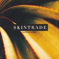 Skintrade – Sick As A Dog