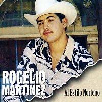 Rogelio Martinez – Al Estilo Norteno