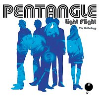 Pentangle – Light Flight - The Anthology
