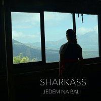 SharkaSs – Jedem na Bali
