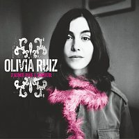 Olivia Ruiz – J'Aime Pas L'Amour