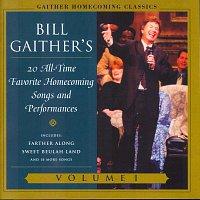Bill & Gloria Gaither – Gaither Homecoming Classics Vol.1