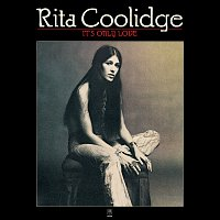 Rita Coolidge – It's Only Love