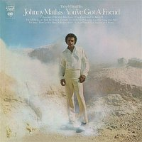 Johnny Mathis – You've Got a Friend