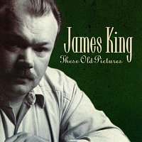 James King – These Old Pictures