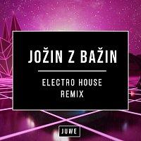 Juwe – Jožin Z Bažin (Electro House Remix)